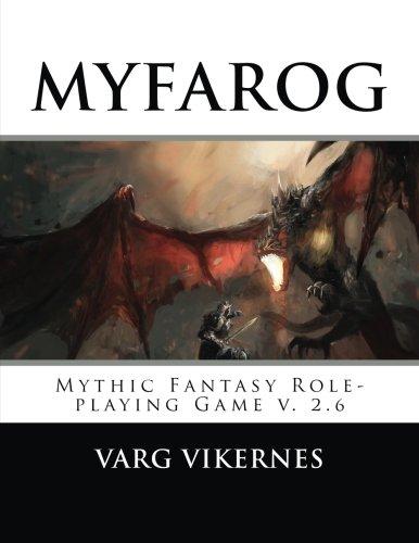 MYFAROG - Mythic Fantasy Role-playing Game [Varg Vikernes] (Tapa Blanda)
