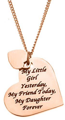 Daughter Gift - ''My Little Girl Yesterday My Friend Today My Daughter Forever'' Heart Pendant Necklace Jewelry for Women & Teens from Mom, Dad (Rose Gold)