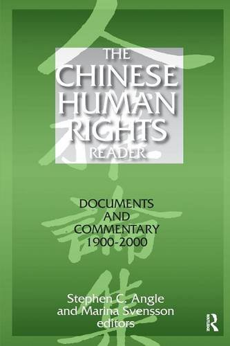 The Chinese Human Rights Reader: Documents and Commentary, 1900-2000 (East Gate Book)