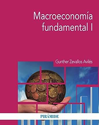 Macroeconomía fundamental I (Economía Y Empresa)