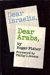 Dear Israelis, Dear Arabs