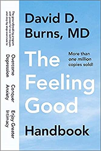 The Feeling Good Handbook David D Burns 9780452281325 Amazon