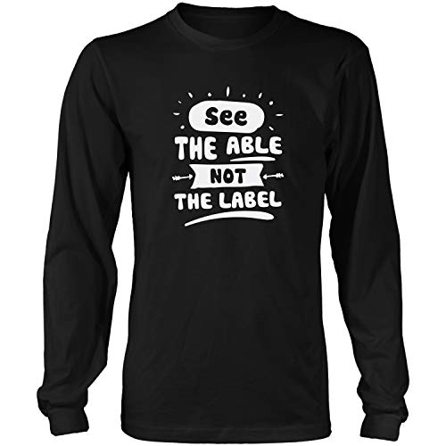 See The Able Not The Label Funny Gifts Idea Jokes for Mens Long Sleeve T-Shirt ()
