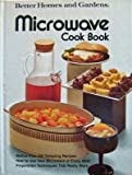 Microwave Cook Book, Better Homes and Gardens Editors, 0696008408