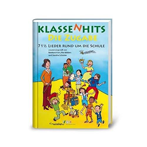 Klassenhits - Die Zugabe: 71 1/2 Lieder rund um die Schule