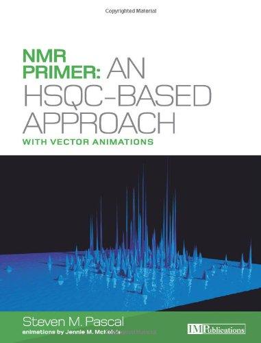 NMR Primer: An HSQC-based Approach PDF