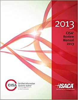 Cisa review manual 2013 isaca 9781604203004 amazon books fandeluxe Gallery