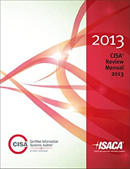 cisa review manual 2013 isaca 9781604203004 amazon com books rh amazon com cisa review manual 2014 pdf free cisa review manual 2014 pdf free