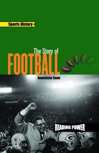 Read Online The Story of Football (Sports History) pdf epub
