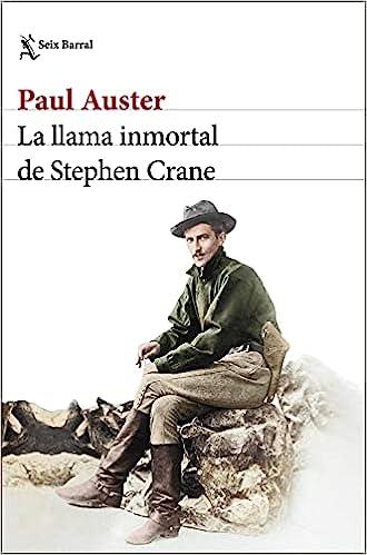 La llama inmortal de Stephen Crane de Paul Auster
