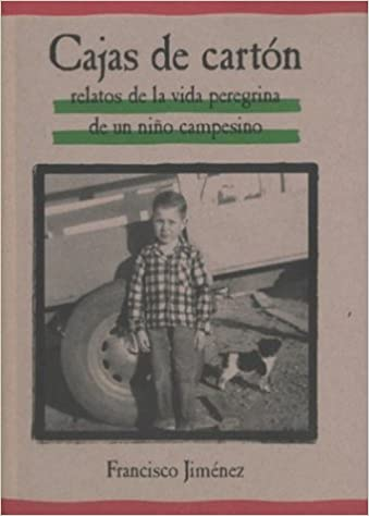 Cajas De Carton/ The Circuit : Stories From the Life of a Migrant Child [Spanish Edition] by Jimenez, Francisco None Edition [Paperback(2002)]: Amazon.com: ...