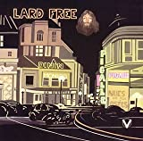 I'm Around at Midnight by Lard Free (2008-02-10)