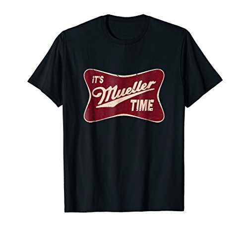 - It's Mueller Time Special Prosecutor Vintage T-Shirt