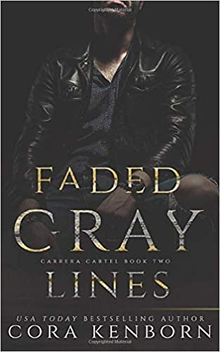 Faded Gray Lines: A Carrera Cartel Novel: Volume 2: Amazon ...