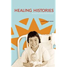 Healing Histories: Stories from Canada's Indian Hospitals