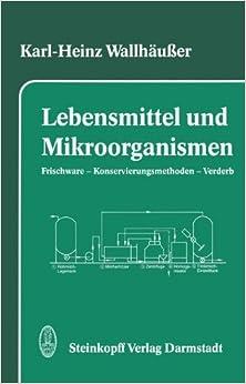 Book Lebensmittel und Mikroorganismen: Frischware - Konservierungsmethoden - Verderb