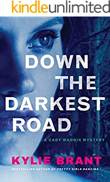 Down the Darkest Road (Cady Maddix Mystery Book 2)