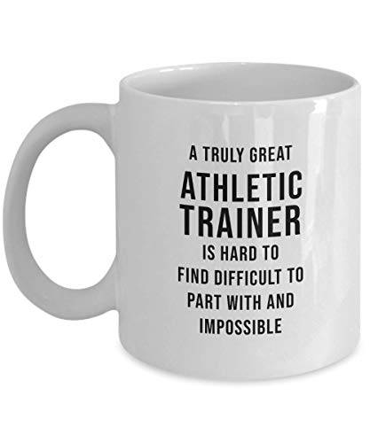 Gym Teacher Coffee Mug - A Truly Great Athletic Trainer Is Hard To Find Cup - Funny Gifts for Athletic Trainer Men Women