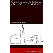 St-Ben-Abbé (French Edition)