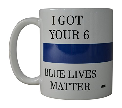 Rogue River Coffee Mug Blue Lives Matter Thin Blue Line Novelty Cup Great Gift Idea For Police Officer Law Enforcement PD (Got Your 6) -