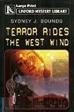 Terror Rides the West Wind, Sydney J. Bounds, 1843957507