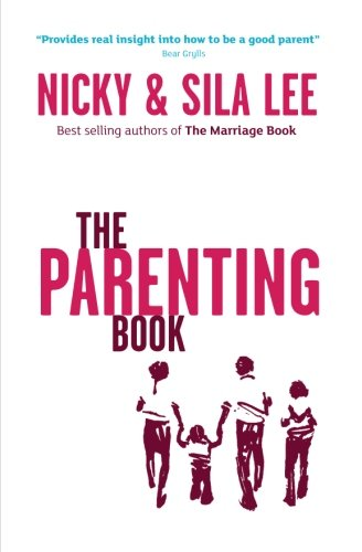 Book cover from The Parenting Book - North American Edition by Nicky and Sila Lee