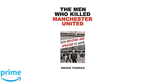 a39bf487097b The Men Who Killed Manchester United  ...one fan s view Paperback – March 2