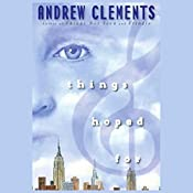 Things Hoped For | Andrew Clements
