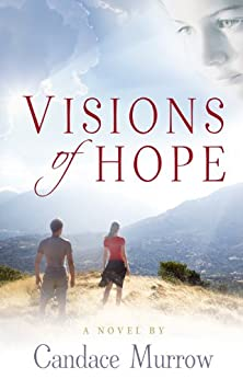 Visions of Hope by [Murrow, Candace]