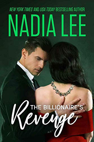 The Billionaire's Revenge by Nadia Lee ebook deal