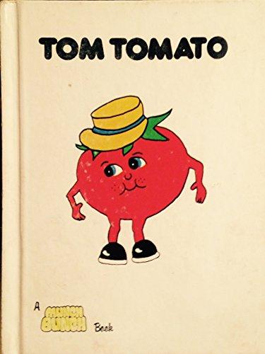 Tom Tomato (Tomato Tom)