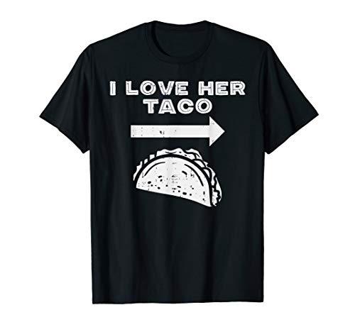 Mens I Love Her Taco Matching Couple Cinco De Mayo Men Boyfriend -