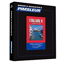 Pimsleur Italian Level 2 CD: Learn to Speak and Understand Italian with Pimsleur Language Programs