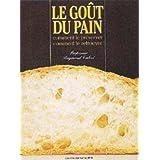 Le Gout du Pain
