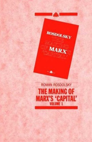 001: The Making of Marx's Capital-Volume 1