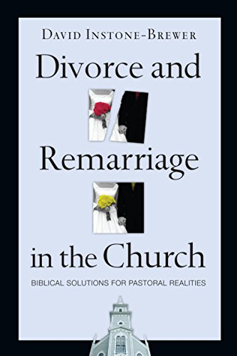 Divorce and remarriage in the church biblical solutions for divorce and remarriage in the church biblical solutions for pastoral realities by instone fandeluxe Images
