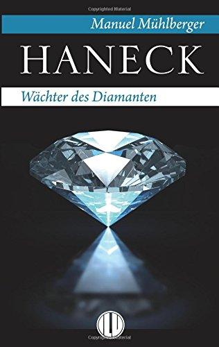 Haneck - Wächter des Diamanten