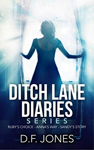 Ditch Lane Diaries  : Angel Series