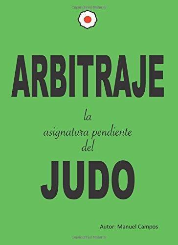 Arbitraje la asignatura pendiente del Judo por Campos Pujol, Manuel