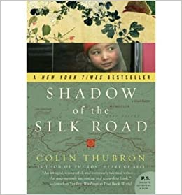 Shadow of the Silk Road (P.S. (Paperback)) [ SHADOW OF THE SILK ROAD (P.S. (PAPERBACK)) ] By Thubron, Colin ( Author )Jul-01-2008 Paperback