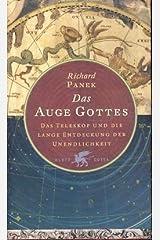 Das Auge Gottes. Das Teleskop und die lange Entdeckung der Unendlichkeit. Hardcover