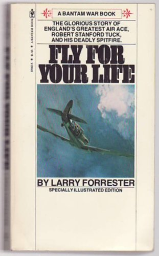 Fly for Your Life (A Bantam War Book)