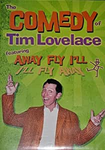 Comedy of Tim Lovelace