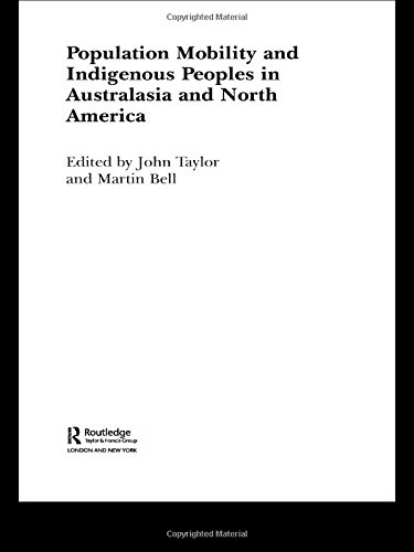 Population Mobility and Indigenous Peoples in Australasia and North America (Routledge Research in Population and Migration) (Bell Mobility Canada compare prices)