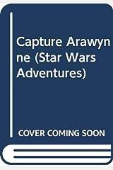 Capture Arawynne :Star Wars Adventures Paperback