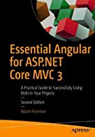 Essential Angular for ASP.NET Core MVC 3, 2nd Edition