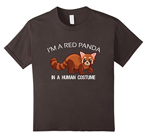 Red Panda Costume (Kids I'm a Red Panda in a Human Costume Shirt Funny Halloween Tee 10 Asphalt)