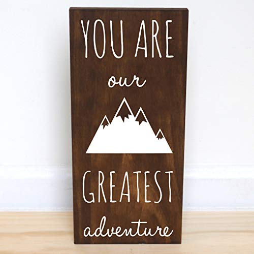 - You Are Our Greatest Adventure Wood Sign, Mountain Nursery Decor Boy, 7.5 x 15 inches