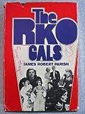 The RKO Gals, James Robert Parish, 0870002465
