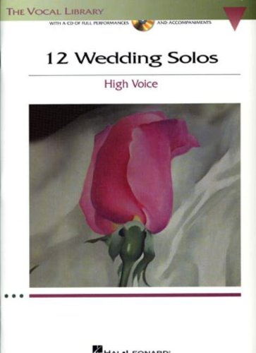- 12 Wedding Solos: The Vocal Library High Voice